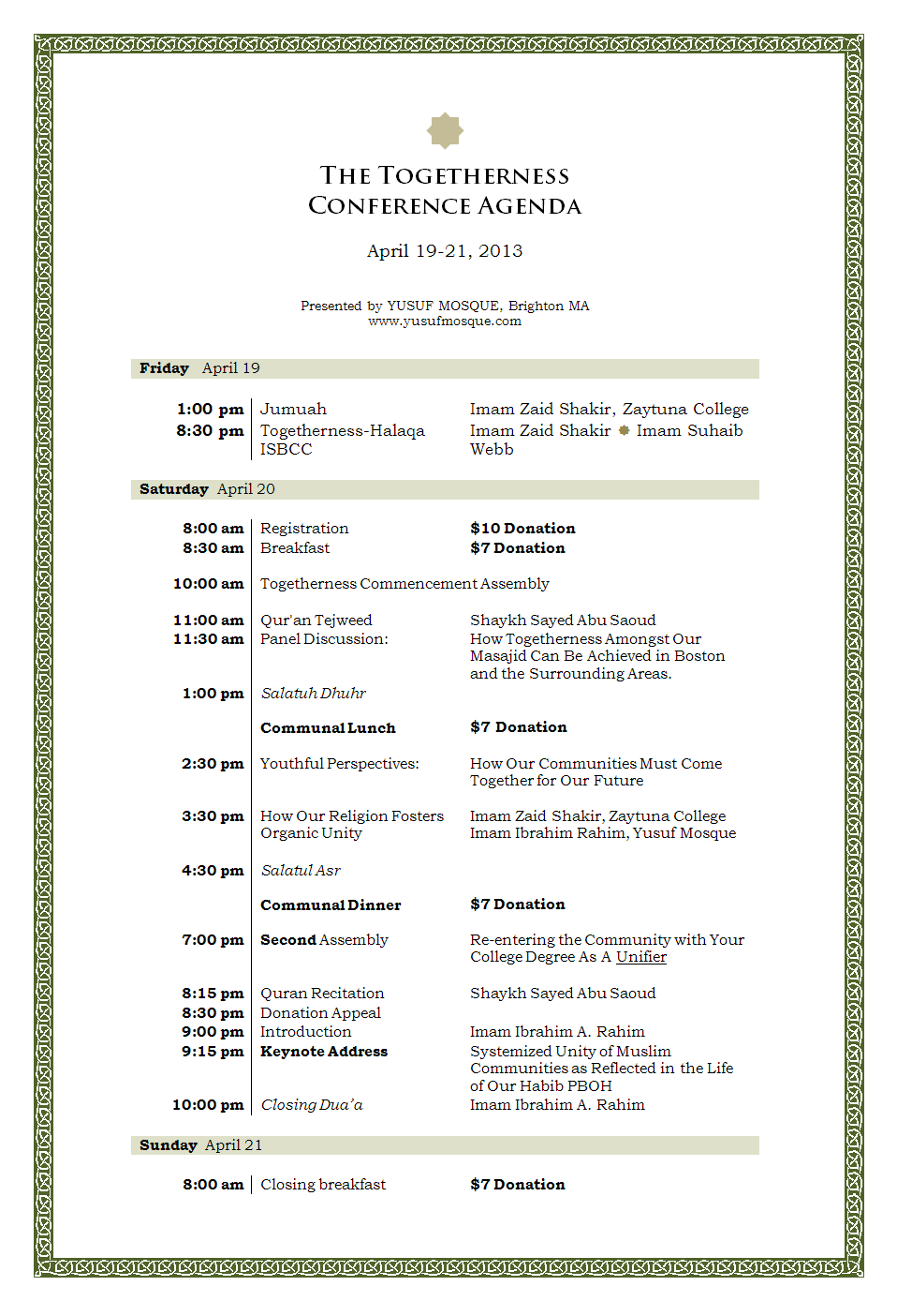 The Togetherness Conference Agenda Distinguished Guest Imam Zaid – Event Agenda